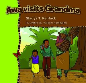 Awa visits Grandma by Gladys Kenfack