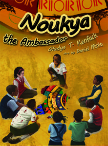 Noukya the Ambassador - Children's Book traveling in Africa